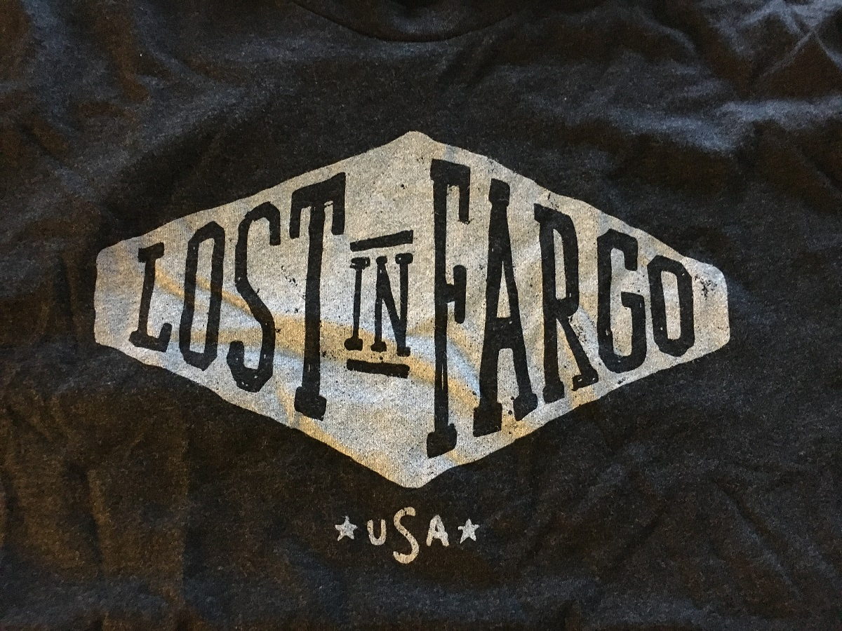 Lost in Fargo t-shirt